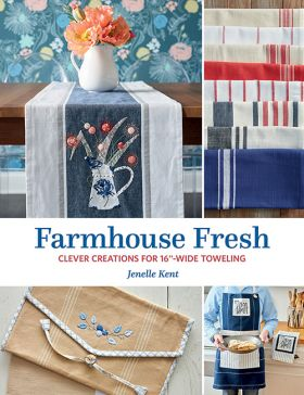 "B1510, Farmhouse Fresh - Clever Creations for 16""-Wide Toweling"