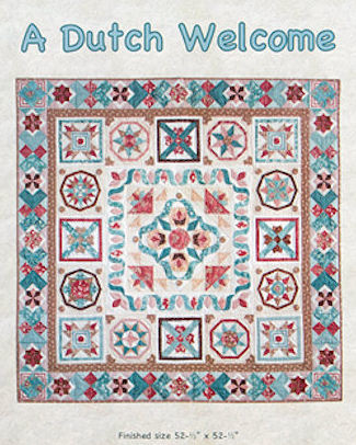 A Dutch Welcome Quilt - Complete kit